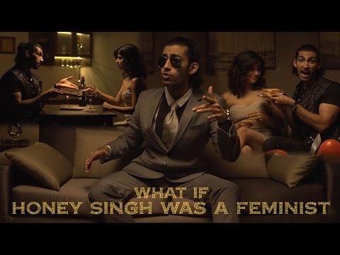 Xxx Mp4 What If Yo Yo Honey Singh Was A Feminist Season 2 Ep 3 Brown Rang Parody 3gp Sex