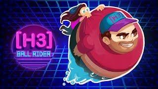 H3H3 BALL RIDER