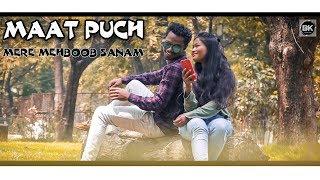 Maat Puch Mere Mehboob (kumar pritam) new Nagpuri bewafa (sad) video song  BK PRODUCTION 2019