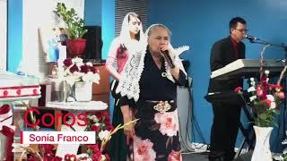 Coros: sonia Franco ~ Iglesia De La Profecia Uncion Del Poder De Dios