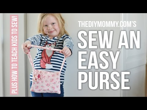 How to Sew an Easy Fabric Purse + Tips on Teaching Kids to Sew
