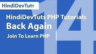 php tutorials in hindi part 14 | HindidevTuts php tutorials Back Again