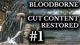 Bloodborne Cut Content Restored :: 5 Deleted Characters and Enemies :: Working In-game