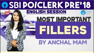 SBI PO/CLERK   Most Important Fillers   English   Anchal Mam