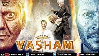Vasham Full Movie | Hindi Dubbed Movies 2018 Full Movie | Vasudev Rao | Hindi Movies
