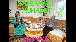 BAJRAMSKI MUHABET  (A Story With Love )