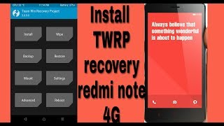 How to Install TWRP Recovery For Redmi Note 4G