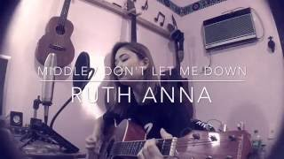 Middle x Don't Let Me Down (Cover) Ruth Anna