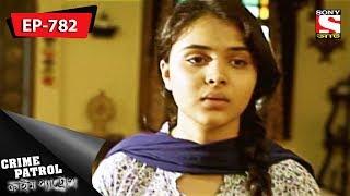 Crime Patrol - ক্রাইম প্যাট্রোল(Bengali) - Ep 782 - Selfie - 25th November, 2017