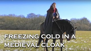 Riding in a Medieval Cloak