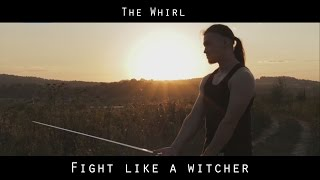 Sword's Path | Fight like a Witcher - The Whirl