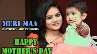 Meri Maa | Mother's day special | FunFusion | (Mother's are awesome) | 2016