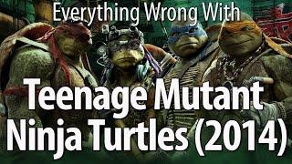 Everything Wrong With Teenage Mutant Ninja Turtles (2014)