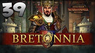 TODAY WE'RE CANCELLING THE APOCALYPSE! Total War: Warhammer - Bretonnia Campaign #39