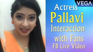 Actress Pallavi Interaction with Fans | FB Live Video || Vega Entertainment
