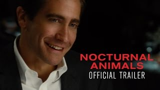 NOCTURNAL ANIMALS - Official Trailer [HD] - In Select Theaters November 18