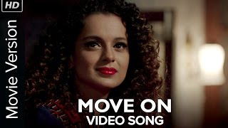 Move On (Official Video Song) | Tanu Weds Manu Returns | Kangana Ranaut & R Madhavan