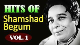 Shamshad Begum Hit Songs Jukebox - Old Hindi Songs - Vol 1