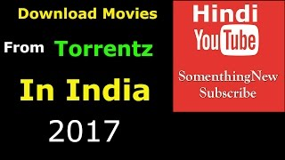 How To Download Movies From Torrent.  ( easy way to download movies from torrent in India 12/2016)