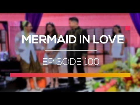 Mermaid In Love - Episode 100