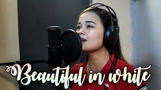 BEAUTIFUL IN WHITE  (Female version) Cover by Carmela Estrella