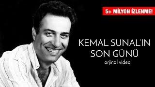 Kemal Sunal'ın Son Günü