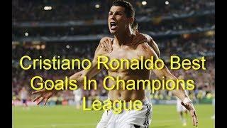 Cristiano Ronaldo - Best Goals In Champions League 2006-2017 HD