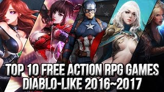 Top 10 Free Action RPG Diablo Like Games 2016~2017 | FreeMMOStation.com