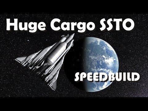 Speedbuild: Ultra Large Cargo SSTO - 40 ton to Mun or Duna (FULL STOCK) - KSP 1.2.2