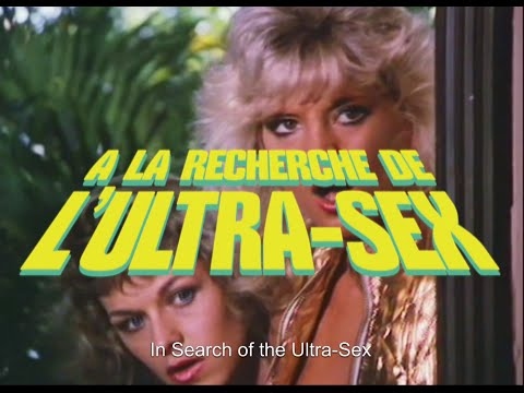 IN SEARCH OF THE ULTRA-SEX - Official Trailer