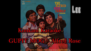 Konkani Song Gupit Mog With Lyrics (Sing-a-Long with Alfred Rose )