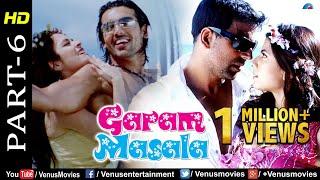 Garam Masala - Part 6   Akshay Kumar, John Abraham & Paresh Rawal   Hindi Movie   Best Comedy Scenes