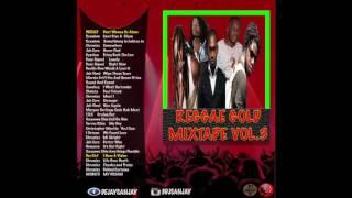 Reggae Gold Mixtape Vol.3 (January 2017) Chronixx, Gyptian, Sanchez and more.