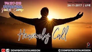 TPM Messages | Heavenly Call | 24 Friday | Evening | International Youth Camp 2017 | Live Messages