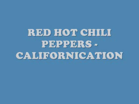 Xxx Mp4 Red Hot Chili Peppers Californication Lyrics 3gp Sex