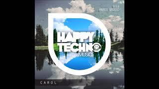 Marco Grosso - Solom (Original Mix) [Happy Techno Music]
