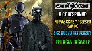 DICE RESPONDE: NUEVAS SKINS + POSES, FELUCIA JUGABLE Y MÁS... - Noticias - Star Wars Battlefront 2