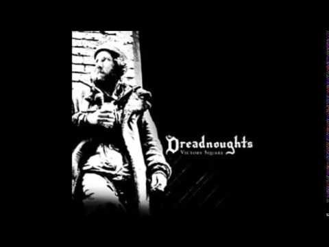 The Dreadnoughts - Victory Square (Full Album)