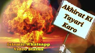 Akhirat Ki Tayari Karo 🔥 Maulana Tariq Jameel Bayan Whatsapp Status Video ❤️