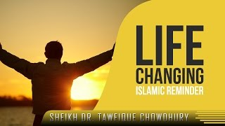 Life Changing Islamic Reminder ᴴᴰ ┇ Emotional ┇ by Sheikh Dr. Tawfique Chowdhury ┇ TDR Production ┇