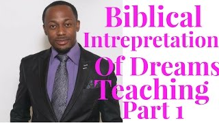 Biblical Interpretation Of Dream