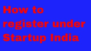 How to register under startup India