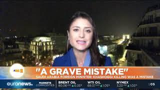 "#GME | Saudi Arabia Foreign Minister: Khashoggi killing was a ""grave mistake"""