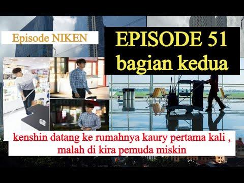 KISAH PEMUDA KAYA YANG JADI CLEANING SERVICE, EPISODE 51 BAGIAN 2