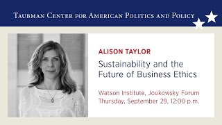 Alison Taylor – Sustainability and the Future of Business Ethics