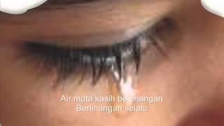Air Mata Kasih... R.Azmi