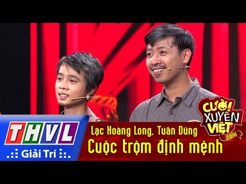 THVL Cười xuyên Việt 2016 Tập 9 Cuộc trộm định mệnh Lạc Hoàng Long Tuấn Dũng