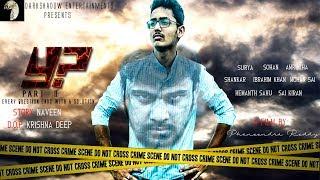 Y?2 latest telugu shortfilm||darkshadow entertainments||Directed by phaneendRa reddy