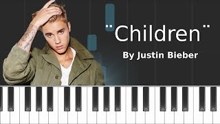 Justin Bieber - ''Children'' Piano Tutorial - Chords - How To Play - Cover