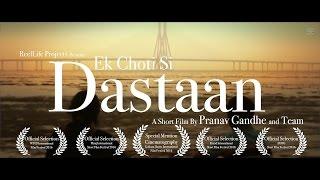 EK CHOTI SI DASTAAN | Award Winning Hindi Short Film | Mumbai, India | ReelLife Projects | 2016